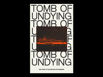 TOMB OF UNDYING poster tomb morbid death skeleton white red illustration minimal type graphic typography design