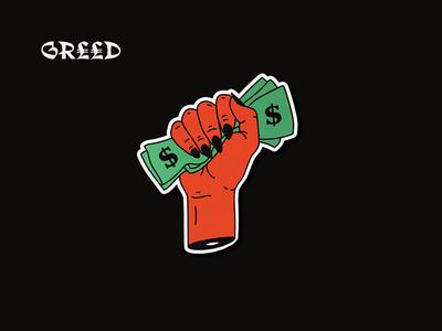 7 Deadly Sins: Greed ✊💵