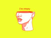 I'm empty
