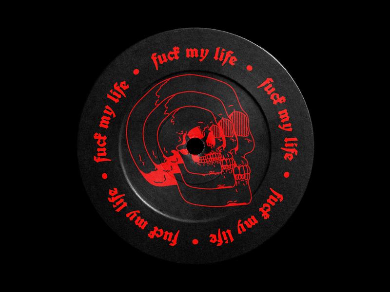 020. Fuck my life black letter brutalism mockup vinyl skull red type typography graphic illustration design