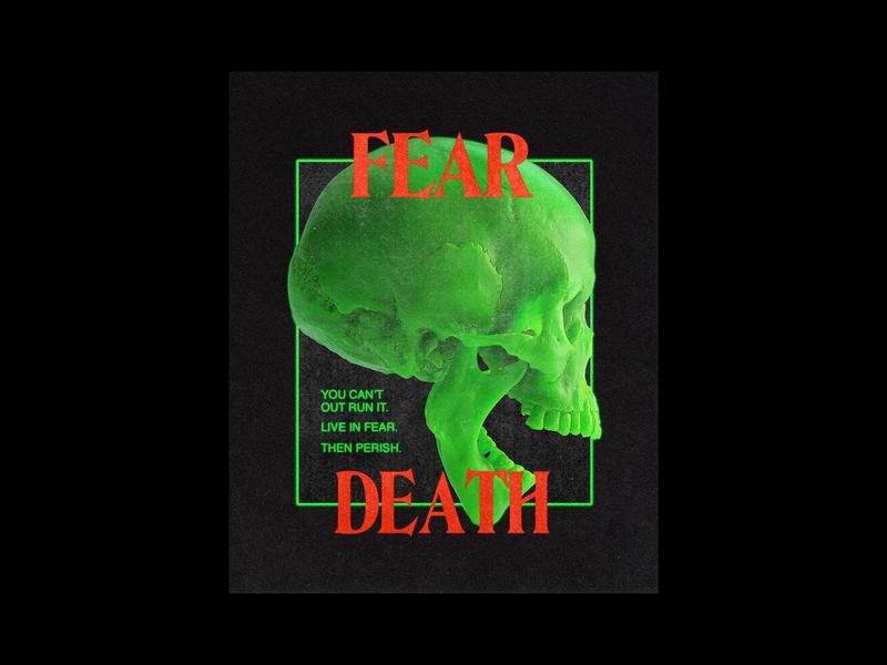 083. Fear Death death skull brutalism poster type minimal typography graphic design
