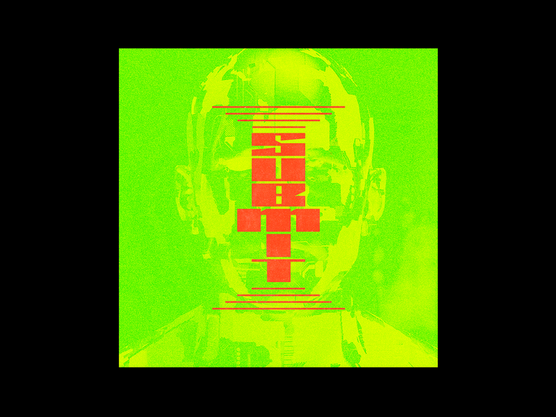 133. SUBMIT dystopian submit android poster brutalism green red type illustration typography graphic design