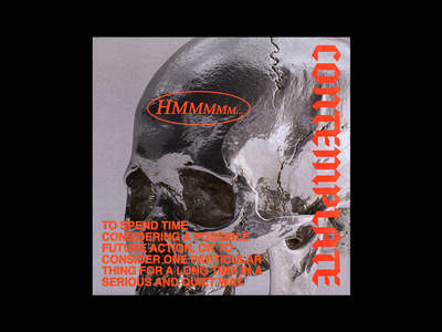 CONTEMPLATE definition hmmm chrome skull poster brutalism red minimal type typography graphic design