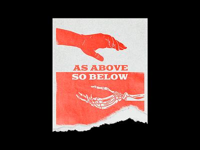 As Above So Below hands skeleton death poster brutalism red line minimal type illustration typography graphic design