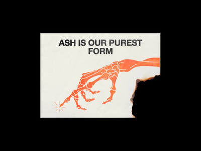183. ASH IS OUR PUREST FORM