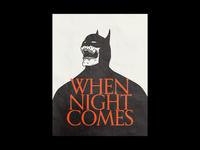 12/21 When Night Comes