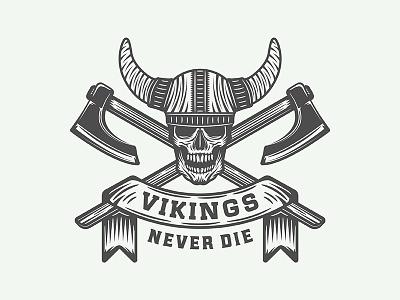"Motivational Poster ""Vikings never die"" warrior axe viking print poster inspiration motivation illustration vector design emblem logo"