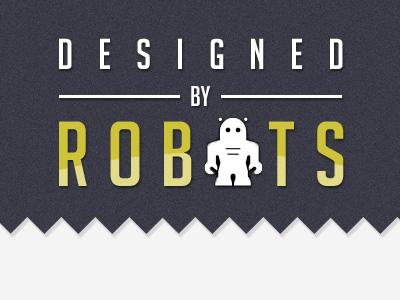 Designed By Robots blog web design