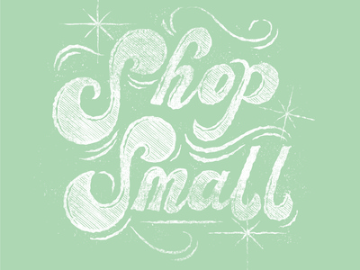 Shop Small - Coveted Calligrapher Campagin covid design distress vintage lettering texture shop small design handlettering illustration lettering typography