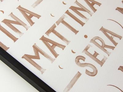 Mattina—Sera Print Detail