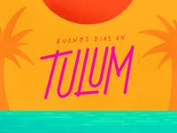 Buenos Dias en Tulum