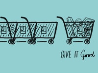 Give It Good (Goodwill Industries)