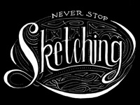Never Stop Sketching
