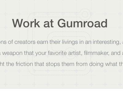 Work at Gumroad gumroad