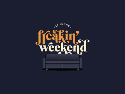 Happy Weekend logotype covid retro illustrator custom type typogaphy type stayhome sofa design vector illustration