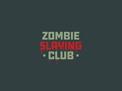 Zombie Slaying Club   Logotype logo type 8bit club zombie vintage font vintage branding typography design horror halloween custom type retro logotype logo design vector logo