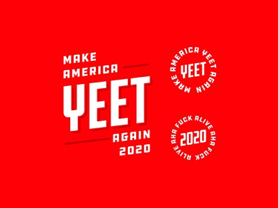 Make America Yeet Again | Badge Design 2020 vote maga yeet retro typography badge design branding badge custom type vector logotype logo design logo