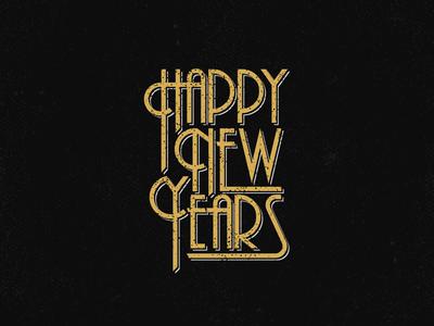 Happy New Years! gatsby design logotype logo retro vintage roaring 20s new years eve type design typography custom type happy new years