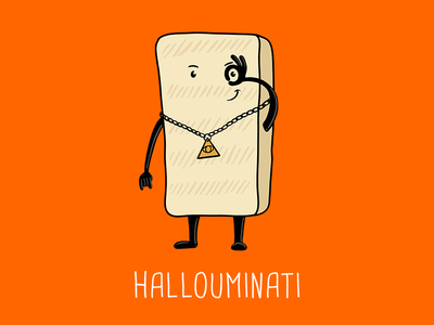 Illuminati Confirmed - Hallouminati kawaii cute cartoon art doodle hallouminati secret society secret illuminated humour illustration cheese halloumi conspiracy theory conspiracy illuminati