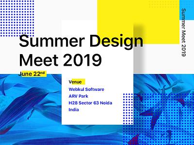 Summer Design Meet 2019 typography meetups branding texture print design poster webkul dribbble 2019 summer meetup