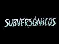 Subversónicos lettering - logo proposal