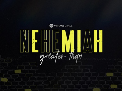 Nehemiah Sermon Series Artwork