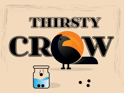 Thirsty Crow thirsty crow
