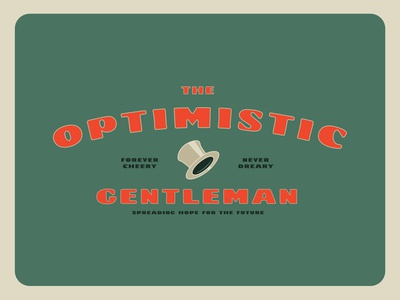 The Optimistic Gentleman