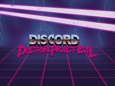 Discord: Doctor Practical // Blood Dragon
