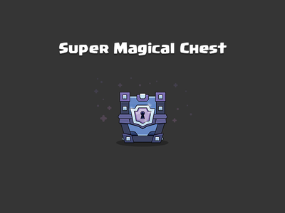 Clash Royale: Super Magical Chest