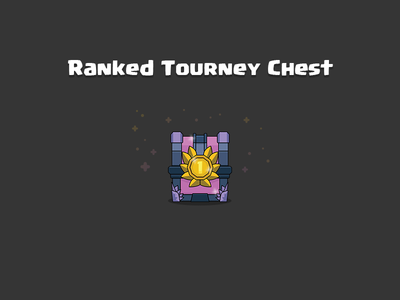Clash Royale: Ranked Tourney Chest