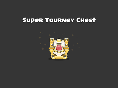 Clash Royale: Super Tourney Chest