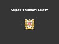 Clash Royale: Super Tourney Chest