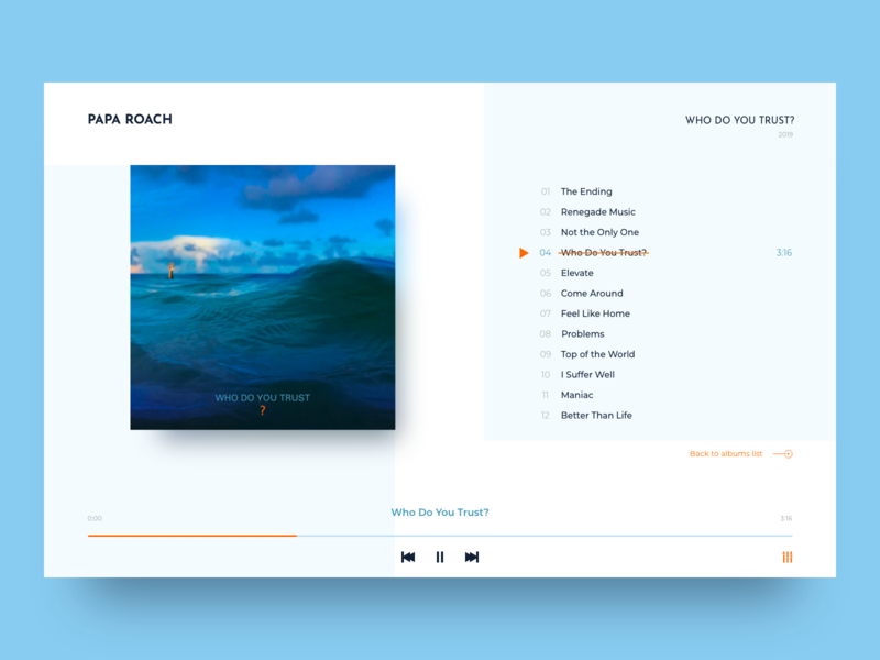 Music Player 2019 music album papa roach music player design ui minimal clean concept webdesign 009 daily ui web design user interface ui  ux design digital design