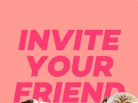 Invite your friend