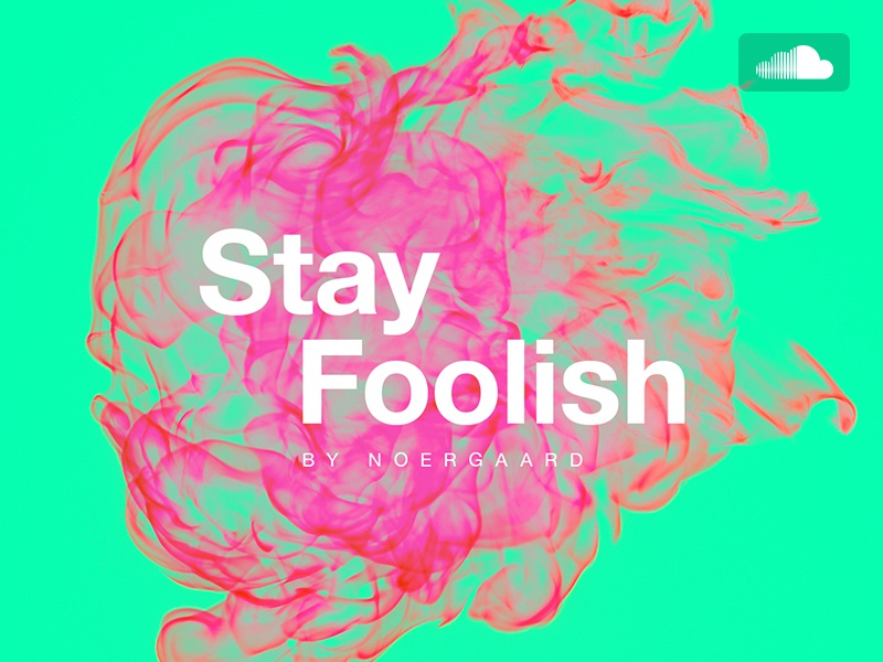 Stay foolish  on soundcloud