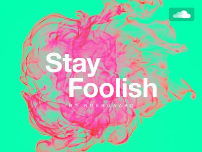 Stay Foolish (on Soundcloud)