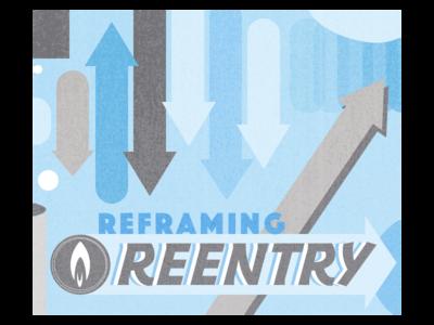 Reframing Reentry Graphic