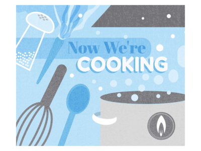 Now We're Cooking Graphic