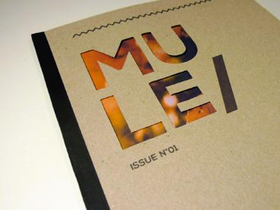 Mule magazine magazine graphic graphic design typography typo fonts layout grid cover editorial design laser die cut logo