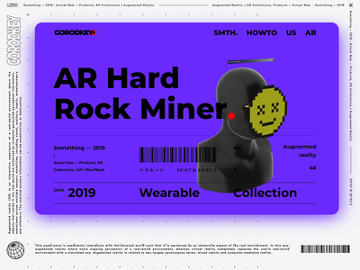 AR Hard Rock Miner instagram mask oldschool website web ui showcase sempice product design game futurism design demo cyberpunk brutalism augmented reality animation 3d