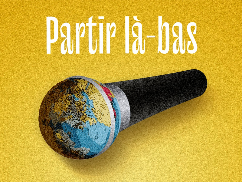 "Podcast ""Partir là-bas"" podcast logo microphone map globe worldwide world music travel yellow type visual art graphic design illustrator podcast art podcast print typeface typography illu illustration"