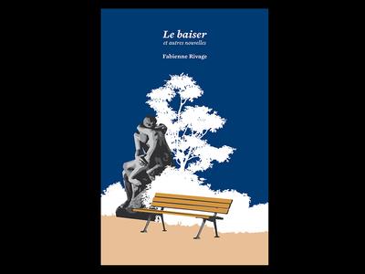 """Book Cover """"Le Baiser et autres nouvelles"""""""