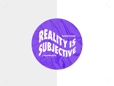 Reality is Subjective - Coaster distorted typography coaster design marble trippy warped