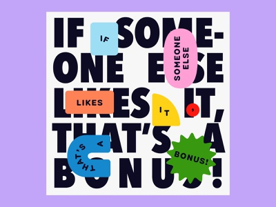 Overtime: If Someone Else Likes It, That's A Bonus! typography poster friendly colorful bold shapes typography podcast art