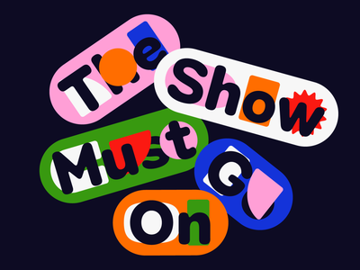 Overtime: The Show Must Go On podcast art color contrast type round fun shapes