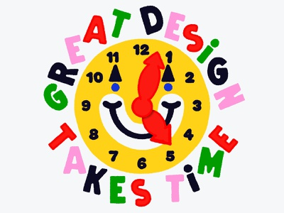Overtime: Great Design Takes Time clown smiley fun colorful illustration hand lettering type kids cute clock