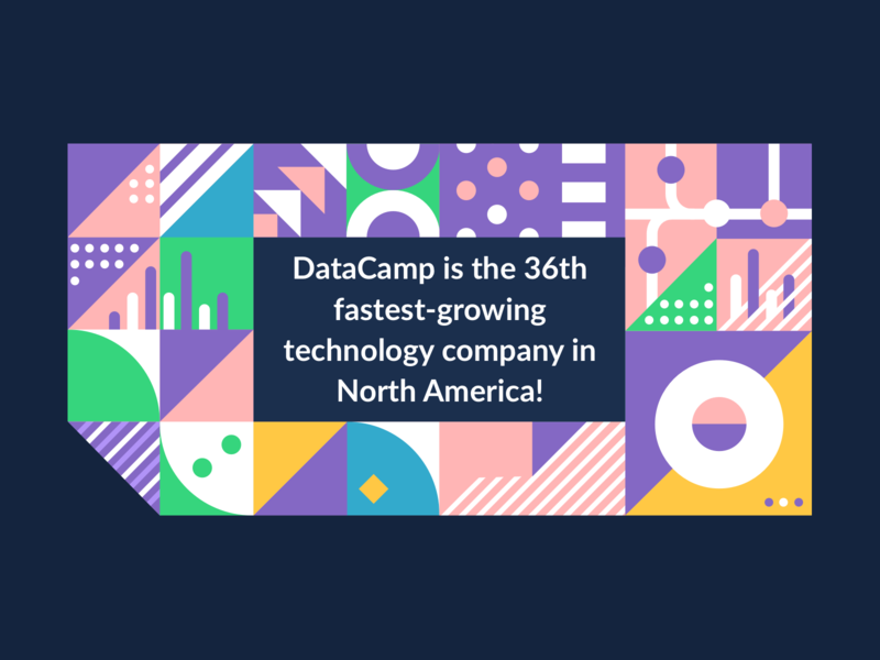 36th fastest-growing tech company in North America fastgrowing company tech deloitte datascience announcement banner blog illustration datacamp award