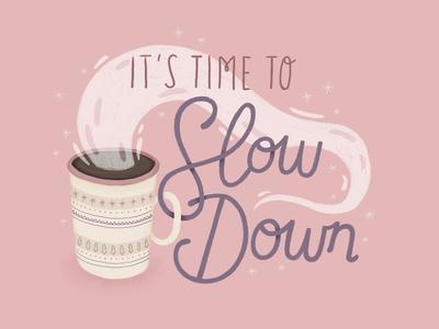 Slow Down - Wallpaper Giveaway