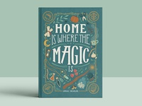 Home is Where the Magic is